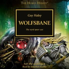 Wolfsbane: The Horus Heresy (Unabridged)