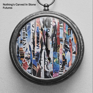 Nothing's Carved In Stone - Futures