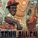 Tony Allen - Cosmosis (feat. Ben Okri & Skepta)