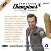 Schlagerchampions 2019 - Das große Fest der Besten - Verschiedene Interpreten