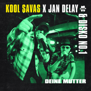 Jan Delay & Disko No.1 - Diskoteque: Deine Mutter feat. Kool Savas