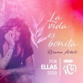 La vida es bonita (Por ellas 2020) - Rosana