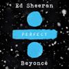Ed Sheeran - Perfect Duet (with Beyoncé) artwork