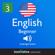 Learn English - Level 3: Beginner English, Volume 1: Lessons 1-25 - Innovative Language Learning