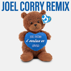 Jax Jones & Au/Ra - i miss u (Joel Corry Remix)