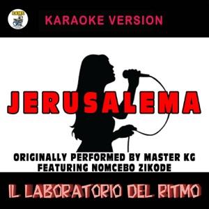 Il Laboratorio del Ritmo - Jerusalema (Karaoke Version) [Originally Performed by Master KG feat. Nomcebo Zikode]