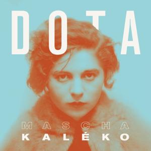 Dota Kehr - Kaléko