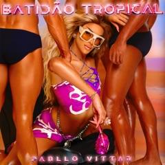 Batidão Tropical