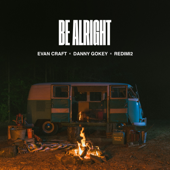 Be Alright - Evan Craft, Danny Gokey & Redimi2 Cover Art