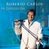 Roberto Carlos - Roberto Carlos Em Jerusalém (Ao Vivo)  arte