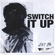 Switch It Up (feat. sokodomo) - JAY B