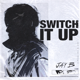 Download lagu JAY B - Switch It Up (feat. sokodomo)