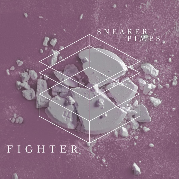 Fighter - Single - Sneaker Pimps