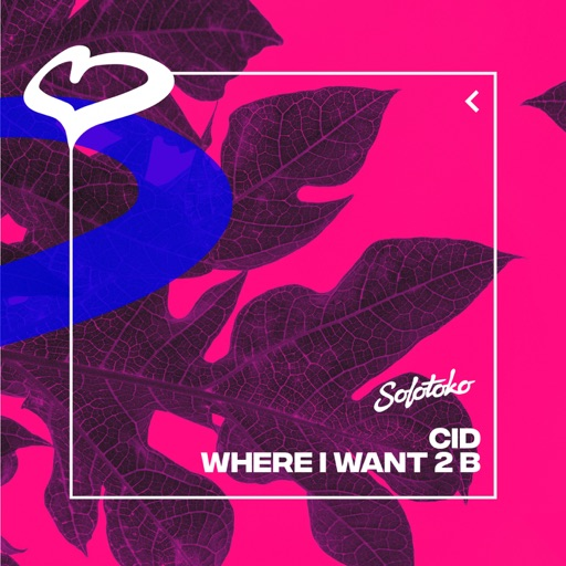 Where I Want 2 B - Single by Cid