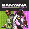 DJ Maphorisa & Tyler ICU - Banyana (feat. Sir Trill, Daliwonga & Kabza De Small) artwork