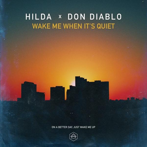 Wake Me When It's Quiet - Single
