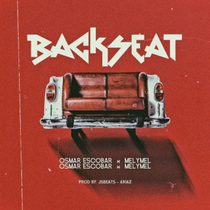 Backseat (feat. Melymel) - Single Mp3 Download