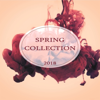 Spring Collection. 2018 - Various Artists