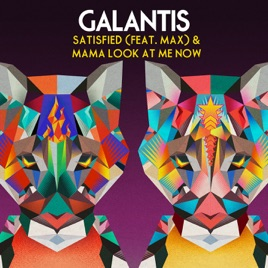 Galantis - Satisfied (feat. MAX) MP3 (2.40 MB)
