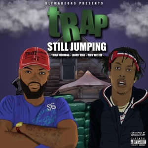 Trap Still Jumping (feat. Marley Mar & Rich the Kid) - Single Mp3 Download