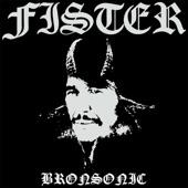 Fister - Bronsonic