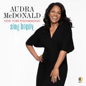 Sing Happy-Audra McDonald, New York Philharmonic & Andy Einhorn