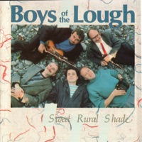 Sweet Rural Shade by Boys of the Lough on Apple Music