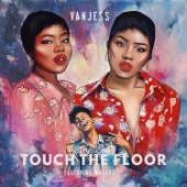 VanJess - Touch the Floor (feat. Masego)