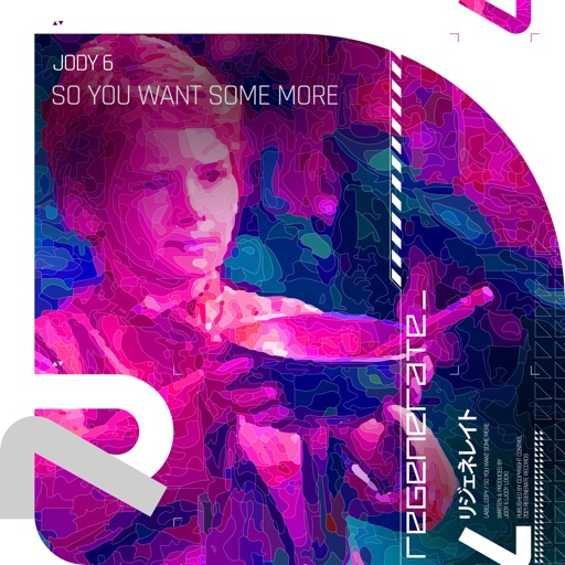 So You Want Some More - Single by Jody 6