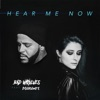 Hear Me Now (feat. DIAMANTE) - Single