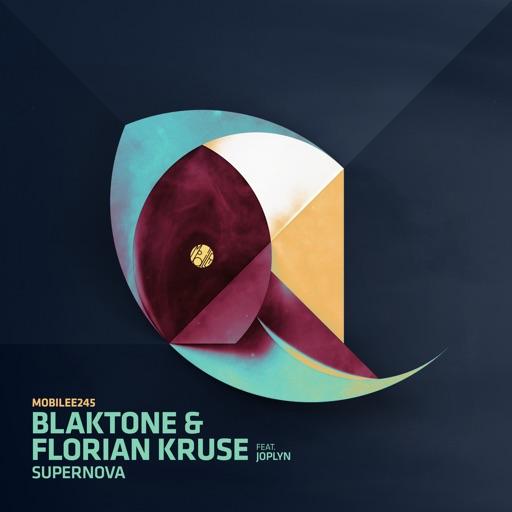 Supernova - Single by Florian Kruse & blaktone & Joplyn