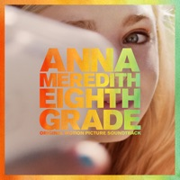 Eighth Grade - Official Soundtrack