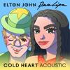 Elton John & Dua Lipa - Cold Heart (Acoustic) portada