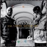 Classic (feat. Cheeko, Skillz & Vex) - Single