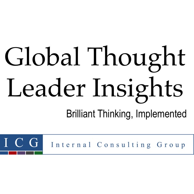 Thought Leader: Global Thought Leader Insights By Internal Consulting
