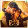 Badshah & Aastha Gill - Paani Paani artwork