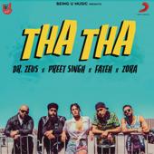 Tha Tha (feat. Fateh & Zora Randhawa)