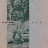 Waiting For You - Single