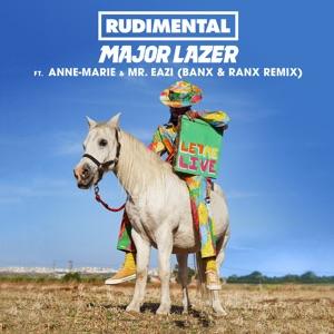 Let Me Live (feat. Anne-Marie & Mr Eazi) [Banx & Ranx Remix] - Single Mp3 Download