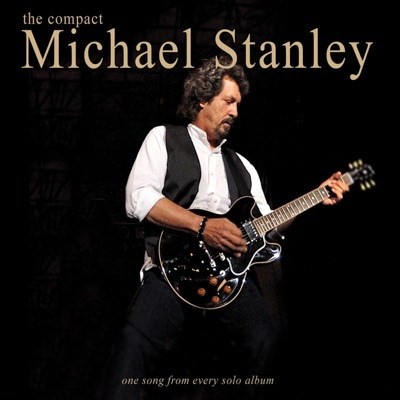 The Compact Michael Stanley - Michael Stanley