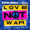 Jason Derulo & Nuka - Love Not War (The Tampa Beat) Grafik