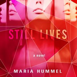 Still Lives: A Novel (Unabridged) audiobook