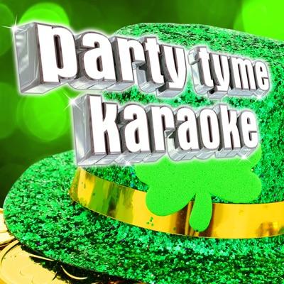 Party Tyme Karaoke: Irish Songs - Party Tyme Karaoke