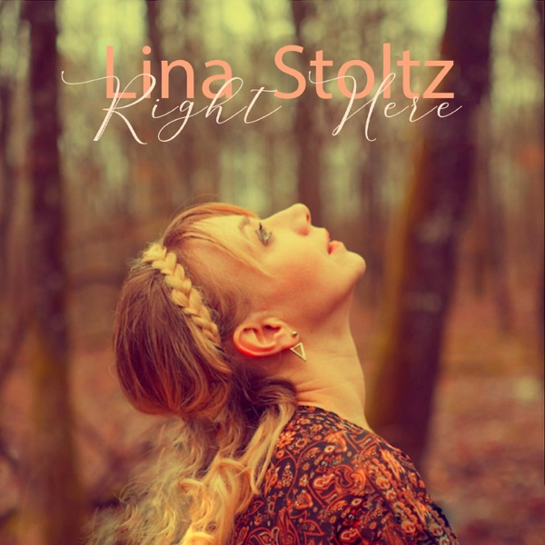Right Here - EP - Lina Stoltz