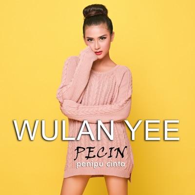 Download Wulan Yee PeCin (Penipu Cinta)