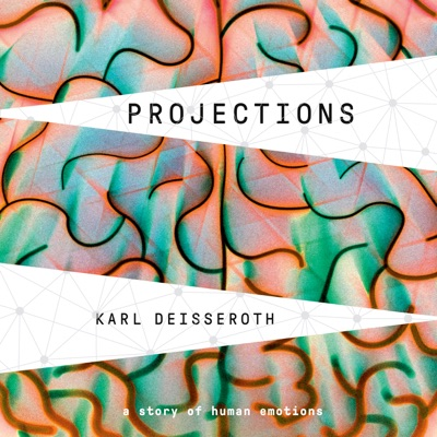 Projections: A Story of Human Emotions (Unabridged)