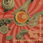 Free Creatures & High Step Society - Sweet Tooth