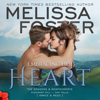 Melissa Foster - Embracing Her Heart: The Montgomerys, Book 1 (Unabridged)  artwork