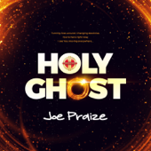Holy Ghost - Joepraize