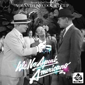 Yolanda Be Cool & DCUP - We No Speak Americano - Line Dance Music